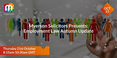 Myerson Solicitors Presents: Employment Law Autumn Update tickets