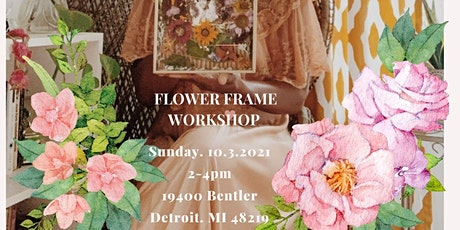 Copy of Flowers for Mama: Flower Frame Workshop tickets