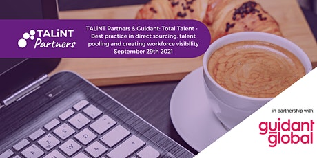 TALiNT Partners & Guidant: Best practice in direct sourcing (USA only) tickets
