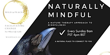 SUNDAY Naturally Mindful  - Weekly Nature Based Mindfulness Class tickets