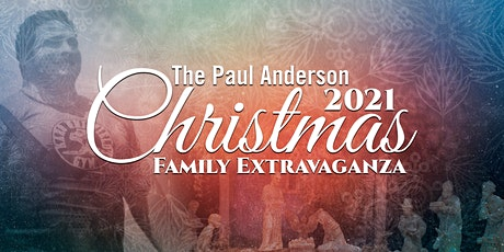 Paul Anderson Youth Home Christmas Family Extravaganza tickets