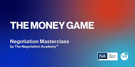 Negotiation Masterclass - The Money Game Tickets