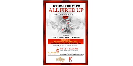 All Fired Up - A Patio Cigar Social tickets