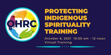 2021 Human Rights Protecting Indigenous Spirituality Training tickets