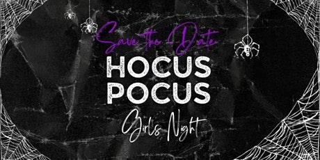 Hocus Pocus Girl's Night Out tickets