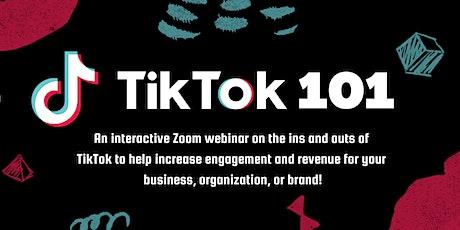 TikTok 101 tickets