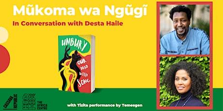 In Conversation: Mükoma wa Ngügï and Desta Haile tickets
