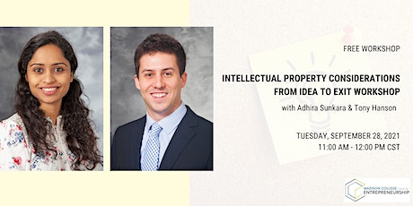 Intellectual Property Considerations from Idea to Exit Workshop tickets