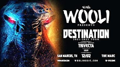 12.2 | WOOLI | TRIVECTA | UBUR | THE MARC | SAN MARCOS TX tickets