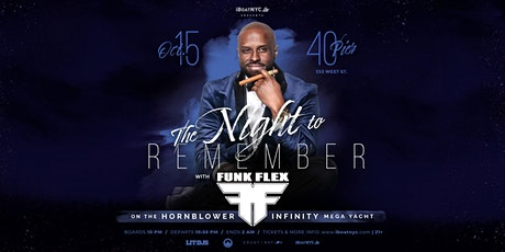 The Night to Remember with FUNK FLEX on the Mega Yacht Infinity NYC tickets