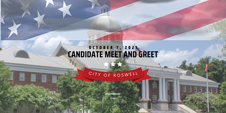City of Roswell Mayoral & City Council Candidate Meet and Greet tickets