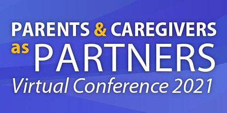 Parents and Caregivers as Partners Conference tickets