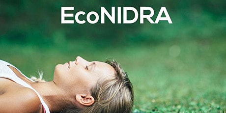 EcoNIDRA™ Livestream session facilitated via zoom Tickets
