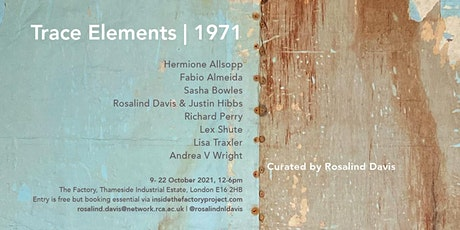 Trace Elements | 1971 Artists&Curators in Conversation with Jillian Knipe tickets