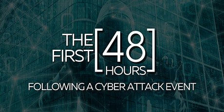 The First 48 Hours After a Cyber Event tickets