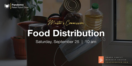 Agape Family Worship Center Monthly Food Distribution tickets