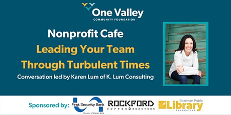 Nonprofit Cafe// Leading Your Team Through Turbulent Times tickets