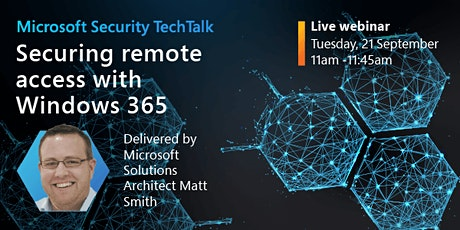 Microsoft Security TechTalk: Securing remote access with Windows 365 tickets