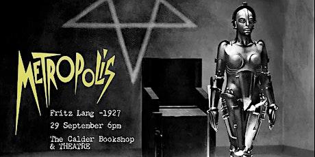 Metropolis at Calder Bookshop & Theatre tickets