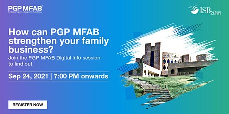 ISB (PGP MFAB) Family Business Digital Infosession | West Region tickets