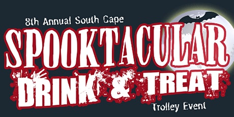 8th Annual South Cape Spooktacular Drink & Treat Trolley tickets