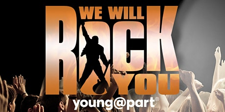We Will Rock You, Young@Part tickets