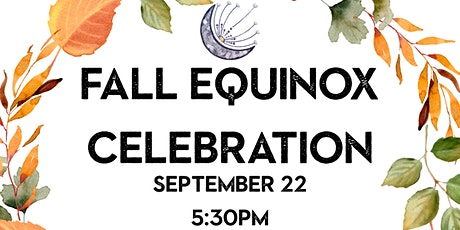 Dandelion Fall Equinox Celebration tickets