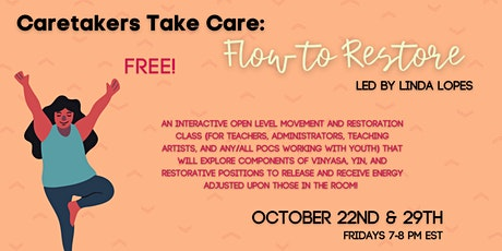 """viBe's October Yoga Workshop: """"Caretakers Take Care: Flow to Restore""""! tickets"""