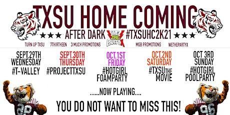 TxSU HomeComing After Dark Line UP! #TXSUHC2K21 tickets