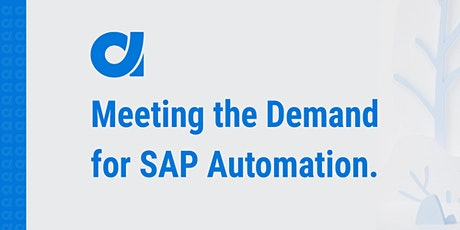 Meeting the Demand for SAP Automation tickets
