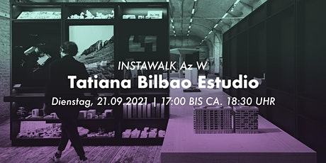 Instawalk Tatiana Bilbao Estudio Tickets