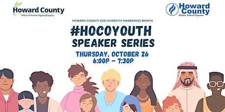 #HoCoYouth Speaker Series 2021 Diversity Awareness Month tickets