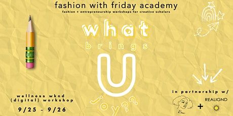 Fashion With Friday Academy:  Wellness Weekend (Digital) Workshop tickets