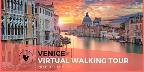 VENICE VIRTUAL WALKING TOUR - The heart and soul of Venice tickets