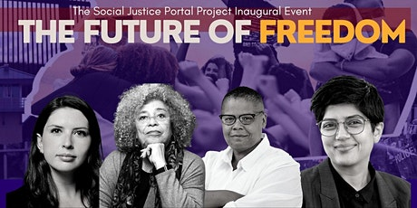The Future of Freedom: Social Justice Portal Project Inaugural Event tickets