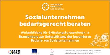 Infoveranstaltung: Weiterbildung Sozialunternehmen bedarfsgerecht beraten Tickets