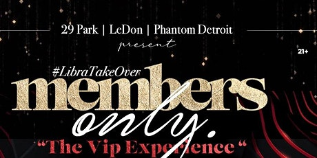 Members Only : The VIP Experience tickets