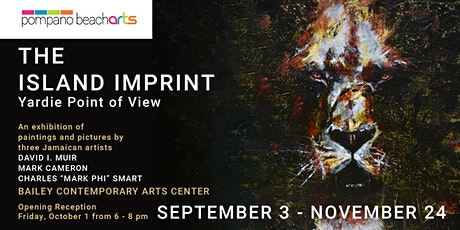 Opening Reception for The Island Imprint: Yardie Point of View, Paintings a tickets