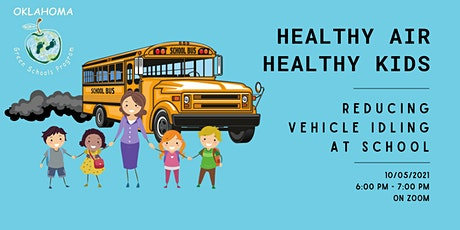 Healthy Air, Healthy Kids – Reducing Vehicle Idling at Schools tickets
