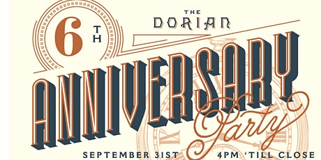 The Dorian 6th Anniversary Party tickets