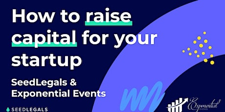 Virtual How to Raise Capital for Your Start Up Workshop tickets