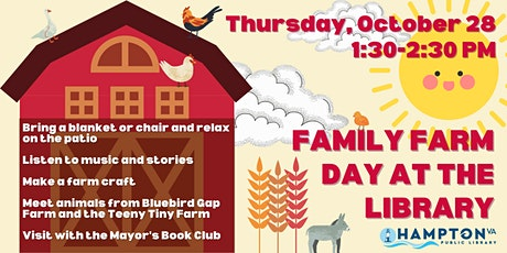 Family Farm Day at the Library tickets