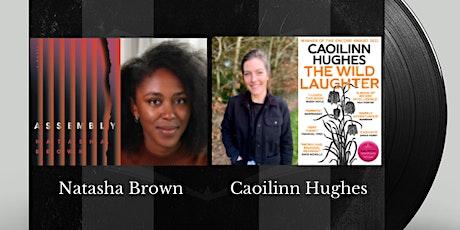 Caoilinn in Conversation:  Natasha Brown and Caoilinn Hughes tickets
