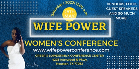 Wife Power Women's Conference tickets