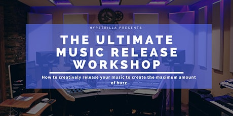 The Ultimate Music Rollout  Workshop tickets