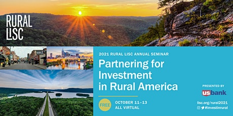 2021 Rural LISC Seminar: Partnering for Investment in Rural Communities tickets