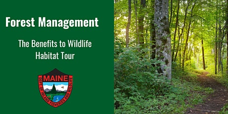 Forest Management - The Benefits to Wildlife Habitat Tour tickets