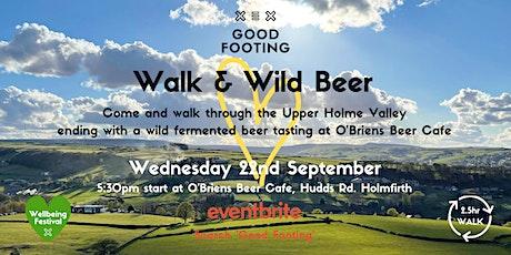 Walk & Wild Beer Tasting - Wellbeing Festival tickets