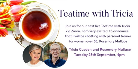 Teatime with Tricia - Rosemary Mallace, Over 50 Fitness tickets