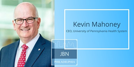 Jewish Business Network Power Lunch ft. Kevin Mahoney, CEO Penn Health tickets